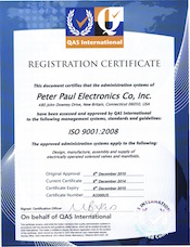 ISO 9001 Certification Registration Certificate This document certifies that the administration systems of Peter Paul Electronics Co~ Inc. 480 John Downey Drive, New Britain, Connecticut, 06050 have been assessed and approved by QAS International to the following management systems, standards and guidelines: ISO 9001:2008 The approved administration systems apply to the following: The design, manufacture, assembly and supply of electrically operated solenoid valves and manifolds.